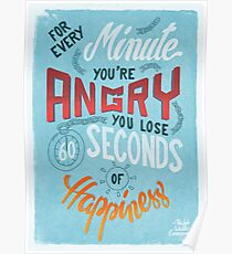 For every minute you're angry... Poster