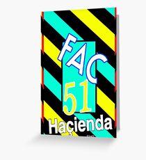 FAC51 Hacienda shirt (Joy Division New Order Smiths) Greeting Card