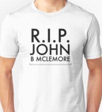 RIP John B Mclemore T-Shirt
