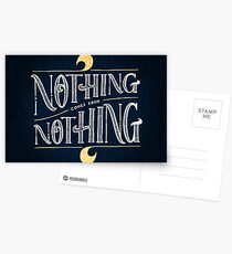 Nothing comes from nothing Postcards
