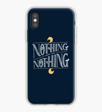 Nothing comes from nothing iPhone Case