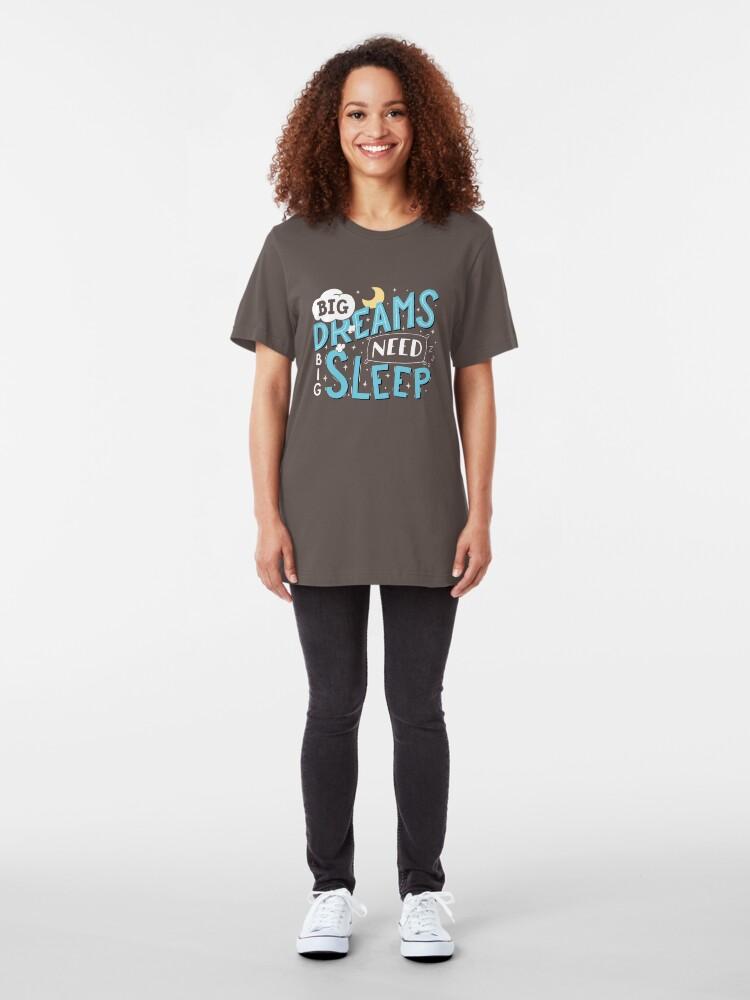 Alternate view of Big dreams need big sleep - Blue Slim Fit T-Shirt