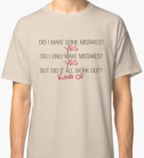 Did I make some mistakes? - Dirk Gently Classic T-Shirt