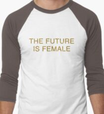 The future is Female | Feminism | Gold T-Shirt