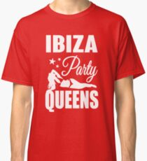 Ibiza Party Queens Classic T-Shirt