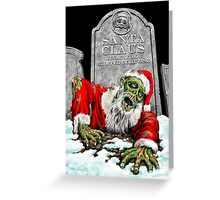 Zombie Santa Rises Greeting Card