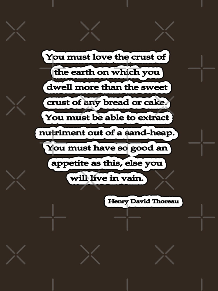 You must love, Thoreau by insanevirtue