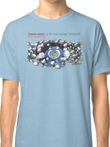 "Pokemon ""Poliwrath is in the house"" Classic T-Shirt"