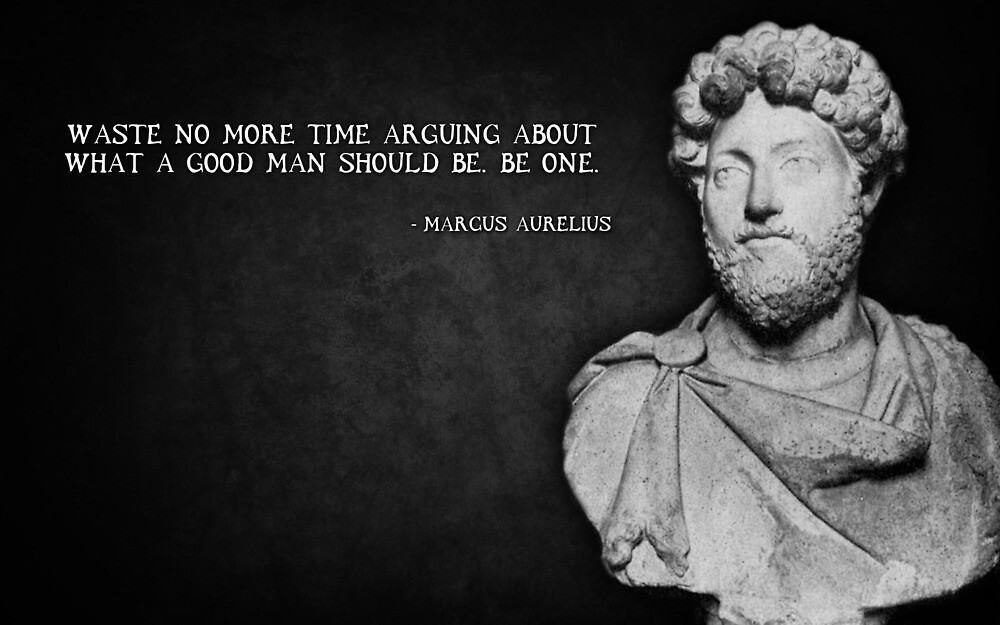 Marcus Aurelius Good Man Quote By T9060 Redbubble