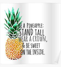 Sei eine Ananas-Ebene Poster