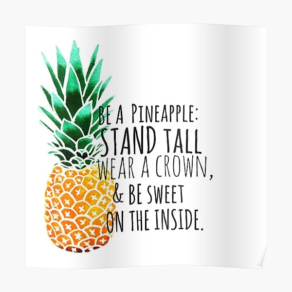 Be a Pineapple Plain Poster