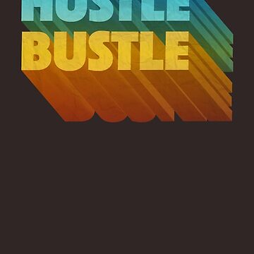 Hustle Bustle by cintrao