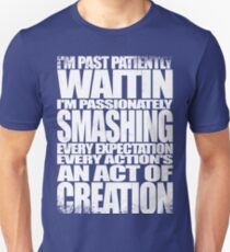 Past Patiently Waitin T-Shirt
