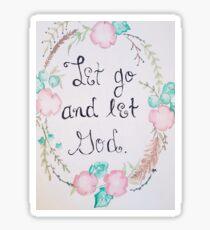 Let go and Let God Sticker