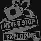Never Stop Exploring by Eli Avellanoza