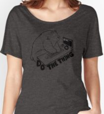 Do The Thing Women's Relaxed Fit T-Shirt