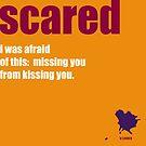 scared by MAGDALENE CARMEN