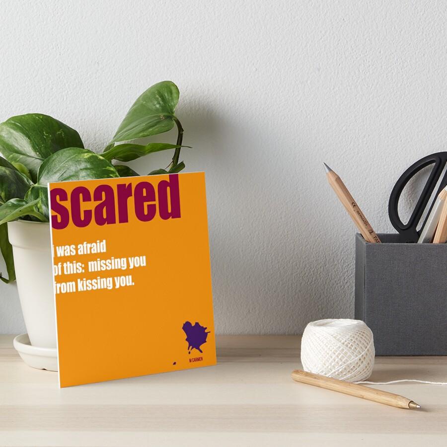 scared Art Board Print