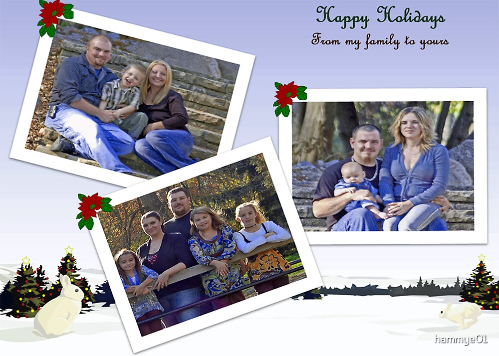 Happy Holidays From My Family To Yours by hammye01