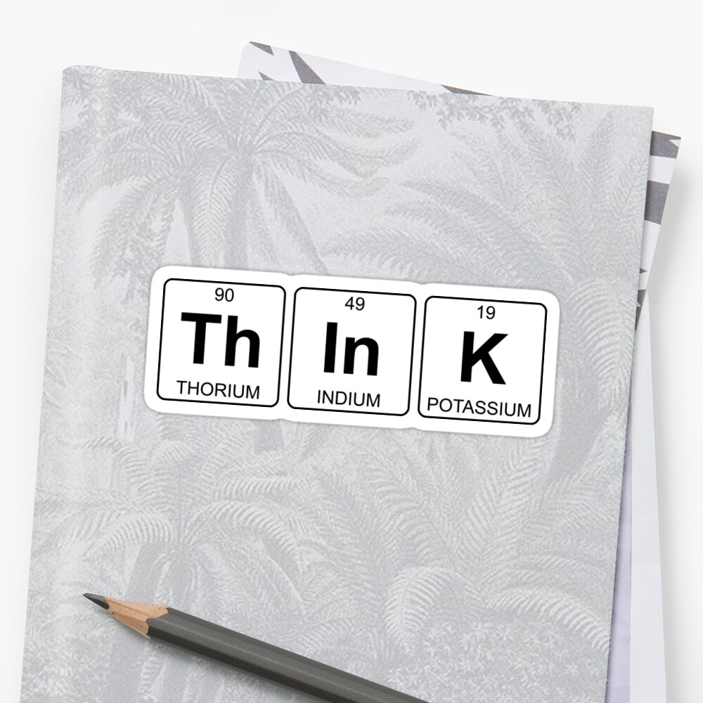 Th in k think periodic table chemistry stickers by jenny th in k think periodic table chemistry by jenny zhang gamestrikefo Choice Image
