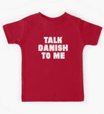 Talk Danish to Me Kids Tee