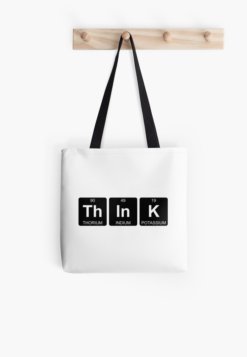 Th in k think periodic table chemistry tote bags by jenny th in k think periodic table chemistry by jenny zhang gamestrikefo Choice Image