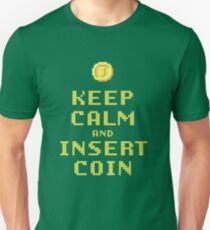 Keep Calm And Insert Coin T-Shirt