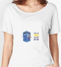There is no time to explain Women's Relaxed Fit T-Shirt