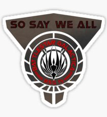 So say we all Sticker