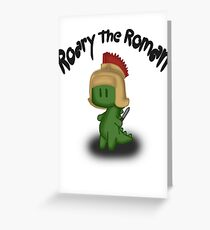 Roary the Roman Greeting Card