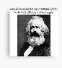 Funny History Class Karl Marx Meme Canvas Print
