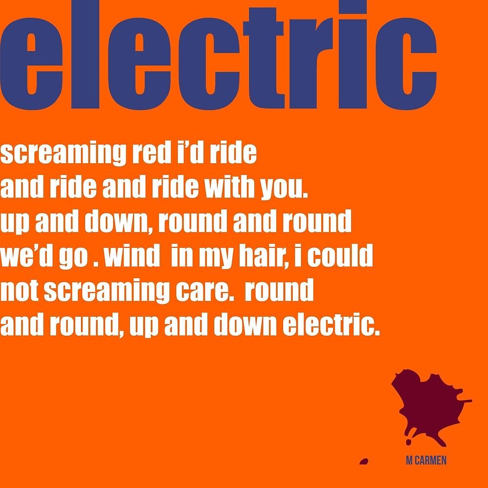 electric by MAGDALENE CARMEN