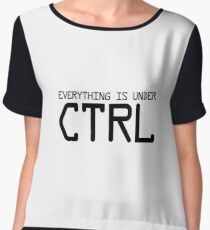 Everything Is Under CTRL - Funny Computer Programming Programmer Coding Coder Gift Women's Chiffon Top