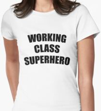Working Class Super Hero Women's Fitted T-Shirt