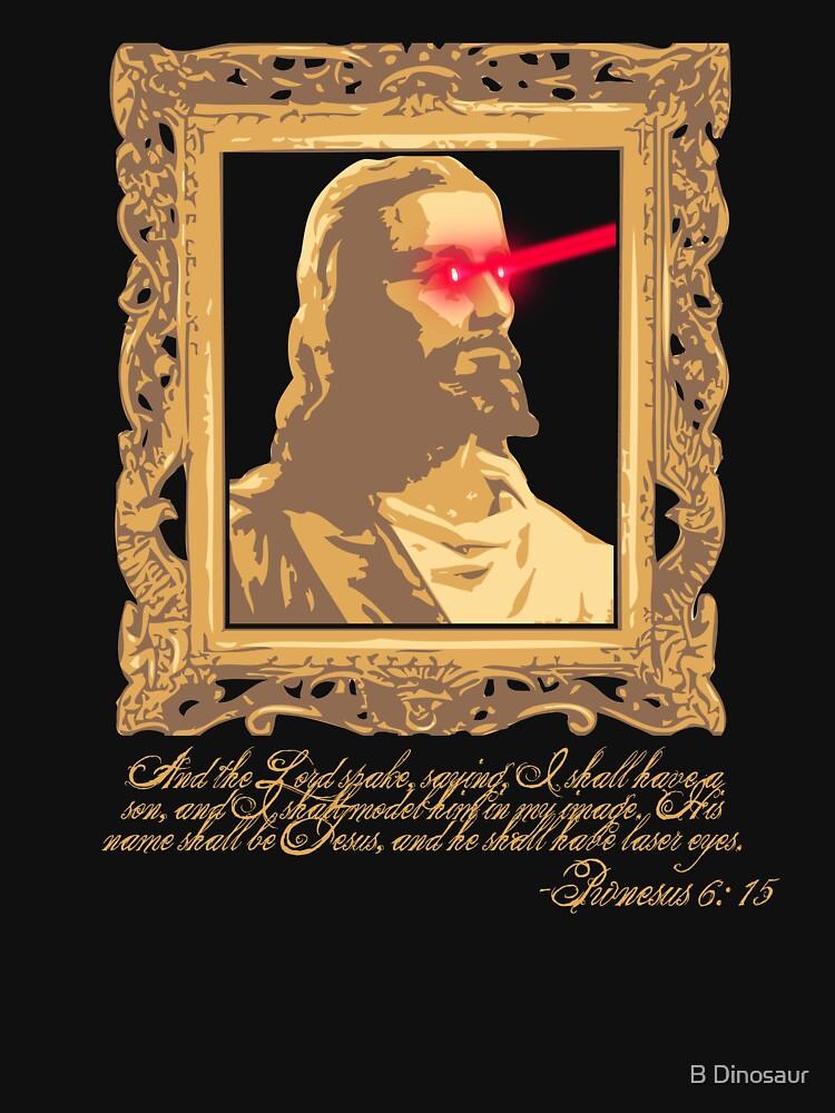 My Saviour has Laser Eyes by NinjaSteve