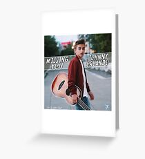 Johnny Orlando - Missing You Greeting Card