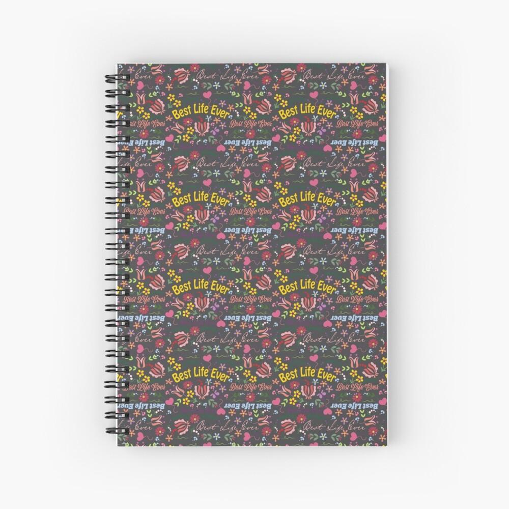 Best Life Ever Spring Grey Spiral Notebook