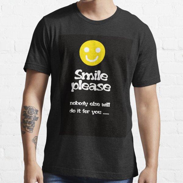 Smile Please Essential T-Shirt