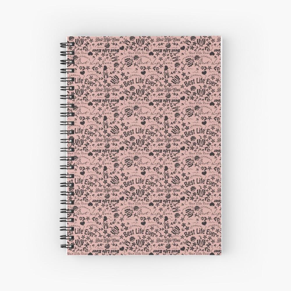 Best Life Ever Peach Spiral Notebook