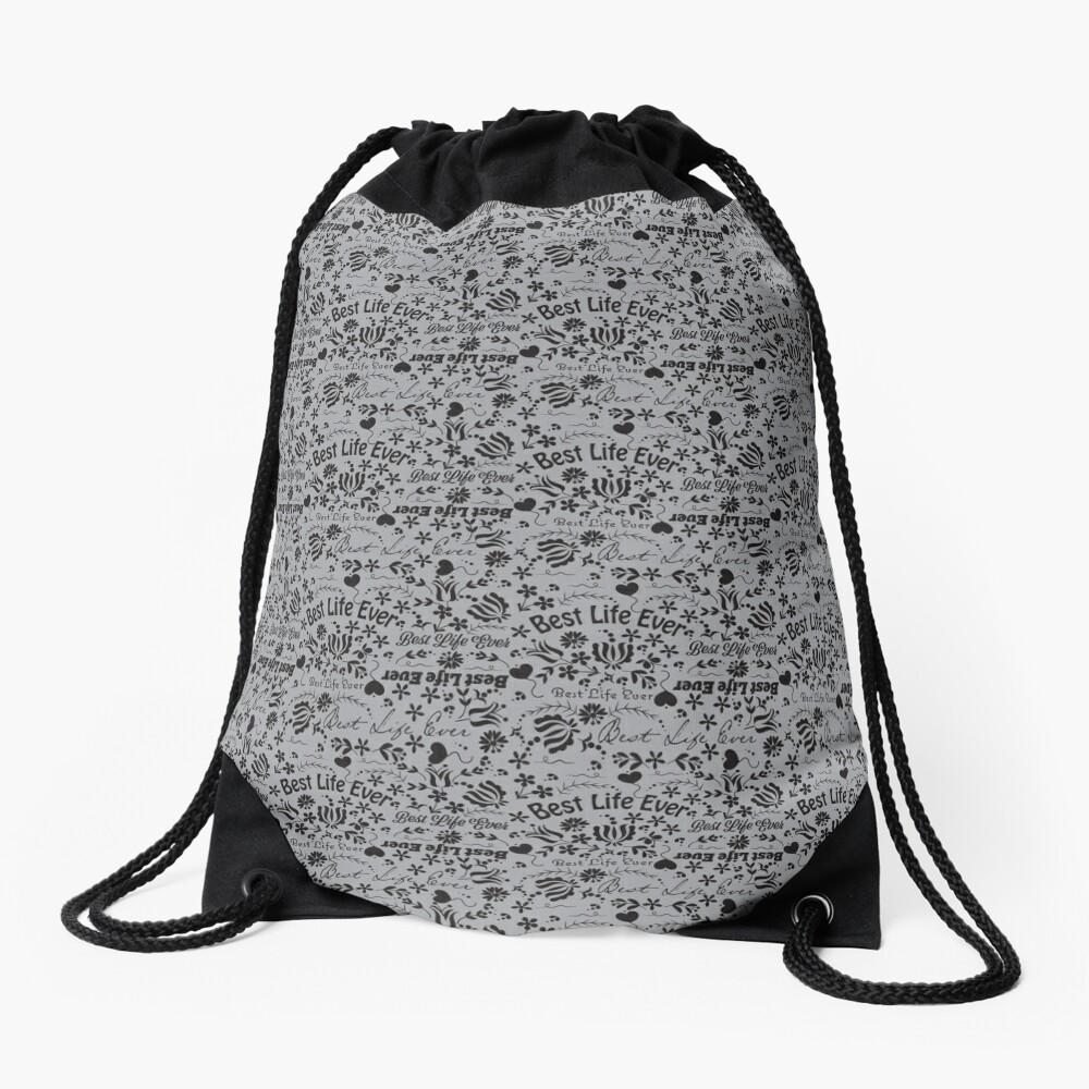 Best Life Ever Grey Drawstring Bag