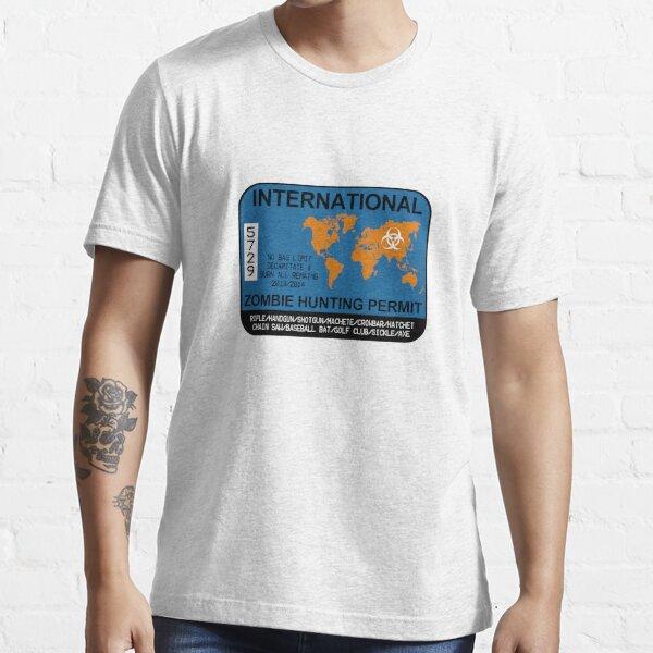 International Zombie Hunting Permit Essential T-Shirt