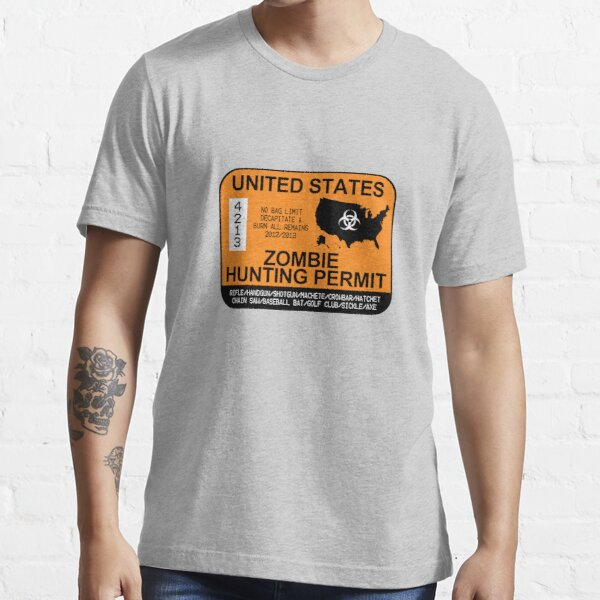 Zombie Hunting Permit 2012/2013 Essential T-Shirt