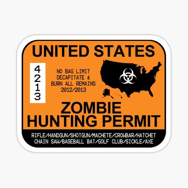 Permis de chasse aux zombies 2012/2013 Sticker