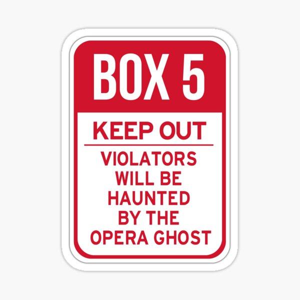 Box 5: Keep Out Sticker