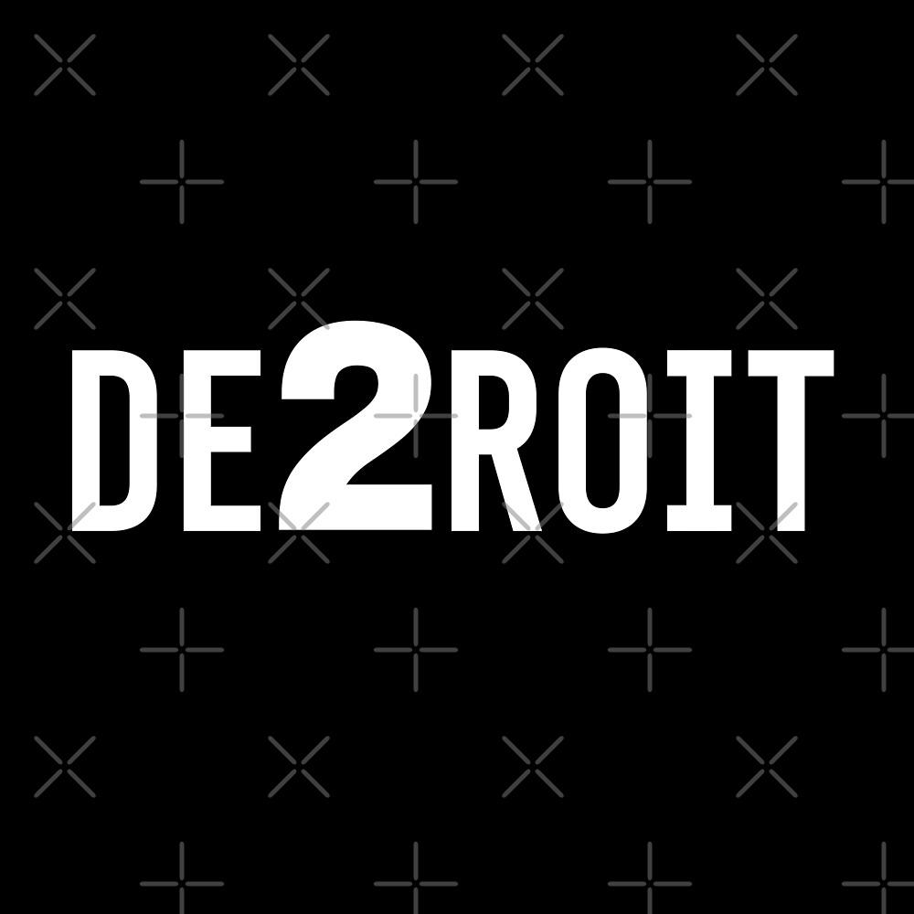 DE2ROIT by thedline