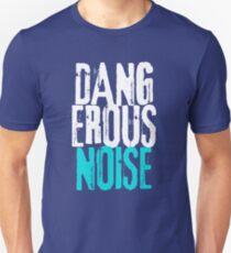 Dangerous Noise Band Apparel Unisex T-Shirt
