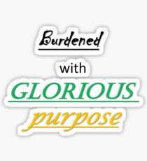 Glorious Purpose Sticker