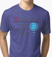 I Make Frequent Stops - Pokemon Go Tri-blend T-Shirt