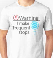 I Make Frequent Stops - Pokemon Go Unisex T-Shirt