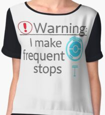 I Make Frequent Stops - Pokemon Go Chiffon Top